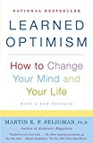 Grow Through It: Learned Optimism by Martin E. P. Seligman