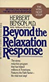 Grow Through It: Beyond the Relaxation Response by Herbert Benson