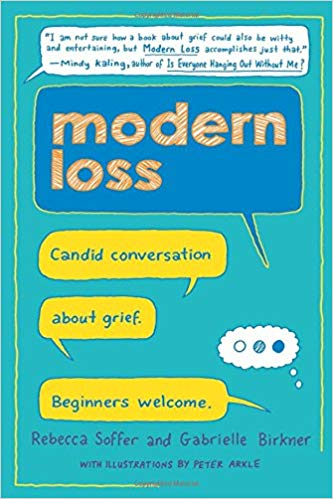 Grow Through It: Modern Loss by Soffer and Birkner